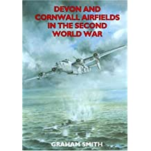 Devon and Cornwall Airfields in the Second World War