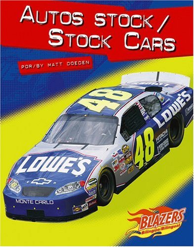Autos Stock/stock Cars (Blazers Bilingual) por Matt Doeden