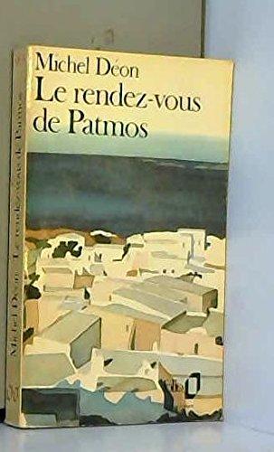 Le Rendez-vous de Patmos par Michel Déon