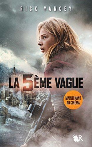 La 5e vague, Tome 1 : by Rick Yancey (2013-05-16)