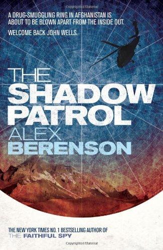 The Shadow Patrol (John Wells 6) by Alex Berenson (2012-04-12)