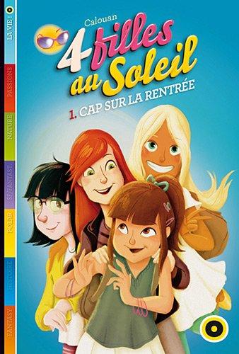 Quatre filles au soleil tome 1 : cap sur la rentrée par Calouan