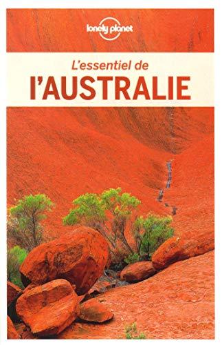 L'Essentiel de l'Australie - 5ed par  Lonely Planet LONELY PLANET