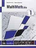 Multimath blu. Per le Scuole superiori. Con e-book. Con espansione online: 1