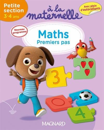 A la maternelle, maths Petite section 2016 : 3-4 ans