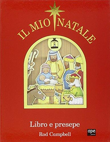 Il mio Natale. Libro e presepe. Ediz. illustrata. Con gadget