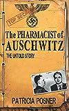 Die besten Pharmacists - The Pharmacist of Auschwitz: The Untold Story Bewertungen