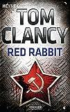 Red Rabbit: Thriller (JACK RYAN, Band 3) - Tom Clancy