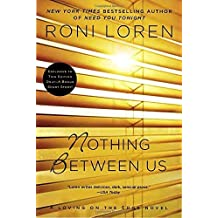Nothing Between Us (A Loving on the Edge Novel) by Roni Loren (2015-01-06)