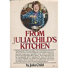 From Julia Childs Kitchen #