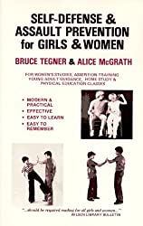 Self-Defense and Assault Prevention for Girls and Women by Bruce Tegner (1982-12-31)