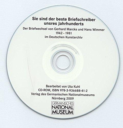 Sie sind der beste Briefschreiber unsres Jahrhunderts: der Briefwechsel von Gerhard Marcks und Hans Wimmer 1942 - 1981 im Deutschen Kunstarchiv