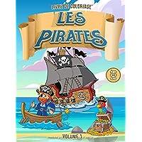 Livre de Coloriage | Les Pirates | Volume 1 | Âge 3-5 Ans: Livre de coloriage pour enfants, filles et garçons !
