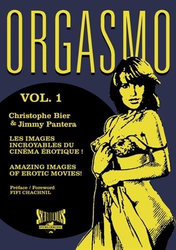 Orgasmo, les images incroyables du cinéma érotique !