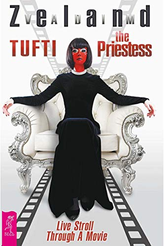 Tufti the Priestess. Live Stroll Through A Movie (English Edition)