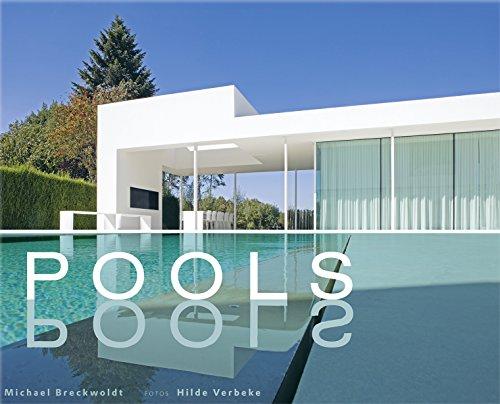 Pools: Faszination Wasser (Garten- und Ideenbücher BJVV)