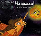 Amma, Tell Me About Hanuman!: Hanuman Trilogy Part 1 (Amma Tell Me: Hanuman Trilogy)