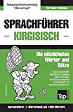 Sprachführer Deutsch-Kirgisisch und Kompaktwörterbuch mit 1500 Wörtern -