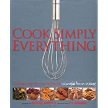 Cook Simply Everything: Step-by-step Techniques and Recipes for Success Every Time from the World's Top Chefs by Marcus Wareing (2007-10-04)