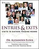 Entries & Exits: Visits to Sixteen Trading Rooms