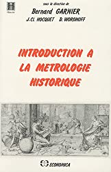 Introduction à la métrologie historique