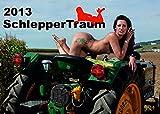 SchlepperTraum 2013: Deutschland´s knackigster Schlepperkalender