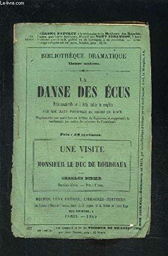 LA DANSE DES ECUS- FOLIE VAUDEVILLE EN 1 ACTE, MELEE DE COUPLETS