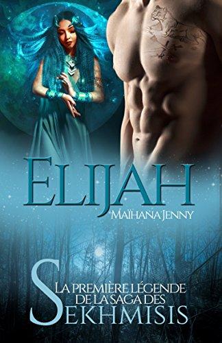 Elijah: Le clan des Sekhmisis