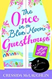 Wish You Were Here (The Once in a Blue Moon Guesthouse, Book 4)