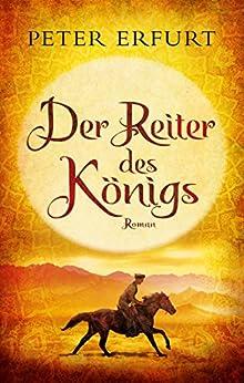Der Reiter des Königs: Roman (Buntstein Verlag / Kinder- und Jugendbücher)