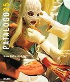 Il patalogo. Annuario del teatro 2002: 25
