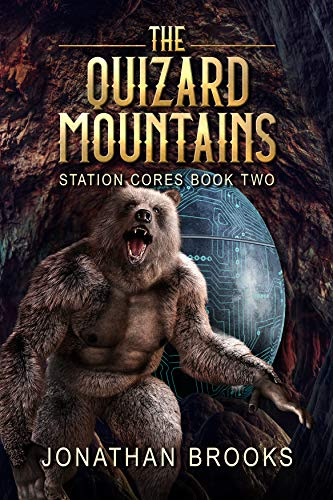 The Quizard Mountains: A Dungeon Core Epic (Station Cores Book 2) (English Edition) Master-station