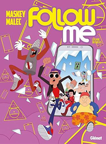 Follow me - Tome 01: Le Livre du succès