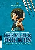 Les premières aventures de Sherlock Holmes, Tome 2 - Les assassins du Nouveau-Monde - Editions Flammarion - 22/03/2017