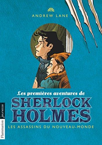 Les premières aventures de Sherlock Holmes, Tome 2