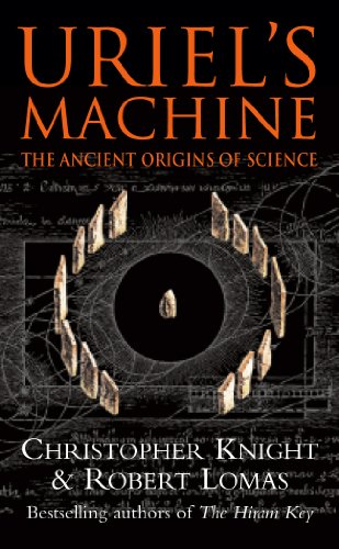 Uriel's Machine: Reconstructing the Disaster Behind Human History por Christopher Knight