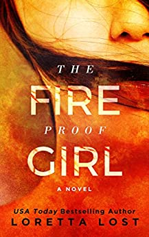 The Fireproof Girl (Sophie Shields Book 1) (English Edition) di [Lost, Loretta]