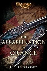 The Assassination of Orange: A Foreworld SideQuest (The Foreworld Saga) (English Edition)