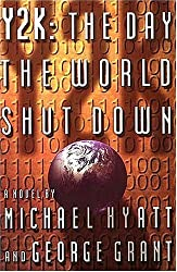 Y2K: The Day the World Shut Down by Michael Hyatt (1998-11-13)