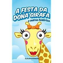 A Festa de Dona Girafa (Portuguese Edition)