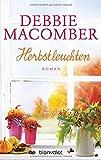 Herbstleuchten: Roman (ROSE HARBOR-REIHE, Band 4)