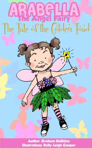 Arabella the Angel Fairy - The Tale of the Golden Toad