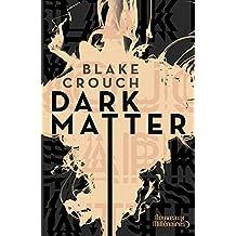Dark Matter (Nouveaux Millénaires) (French Edition)