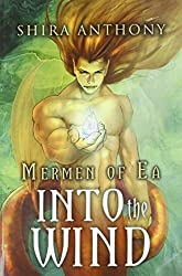 Into the Wind by Shira Anthony (2014-05-05)