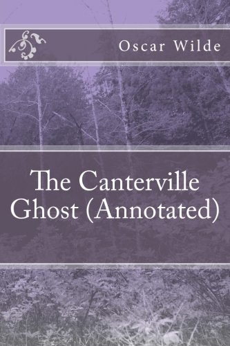 The Canterville Ghost (Annotated)