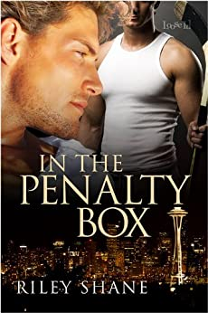In the Penalty Box (Seattle Marauders) (English Edition) von [Shane, Riley]