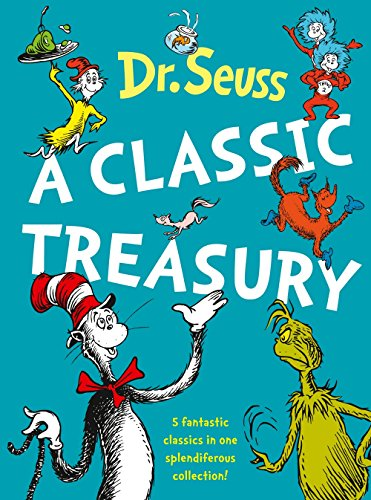 Dr. Seuss: A Classic Treasury (5 of Dr Seuss' best-loved tales omnibus)
