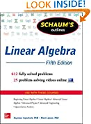 #2: Schaum's Outline of Linear Algebra, 5th Edition (Schaum's Outlines)