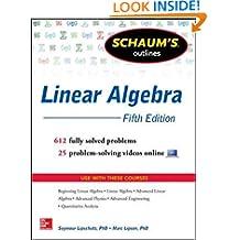 Schaum's Outline of Linear Algebra, 5th Edition (Schaum's Outlines)