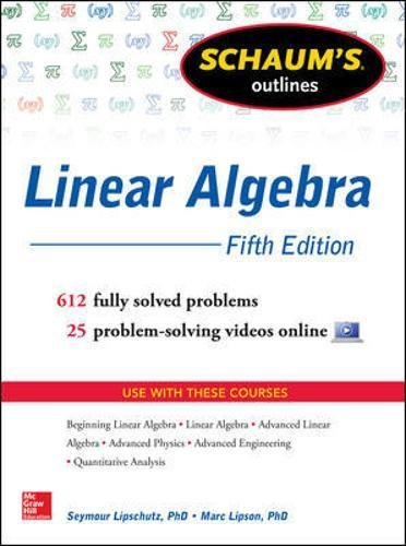 Schaum's outline of linear algebra